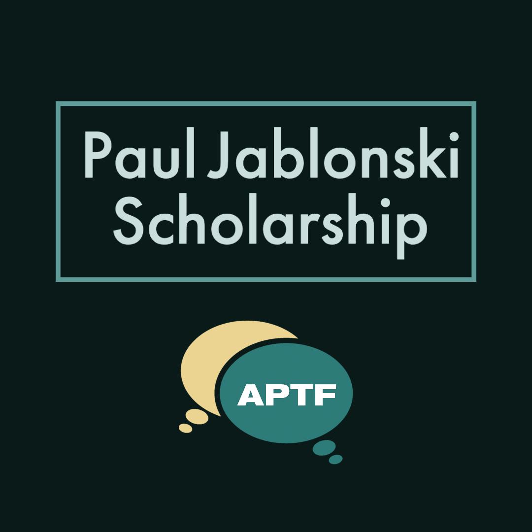 Paul Jablonski Scholarship