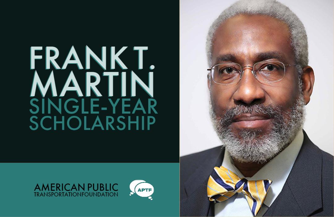 Frank T. Martin Single-Year Scholarship